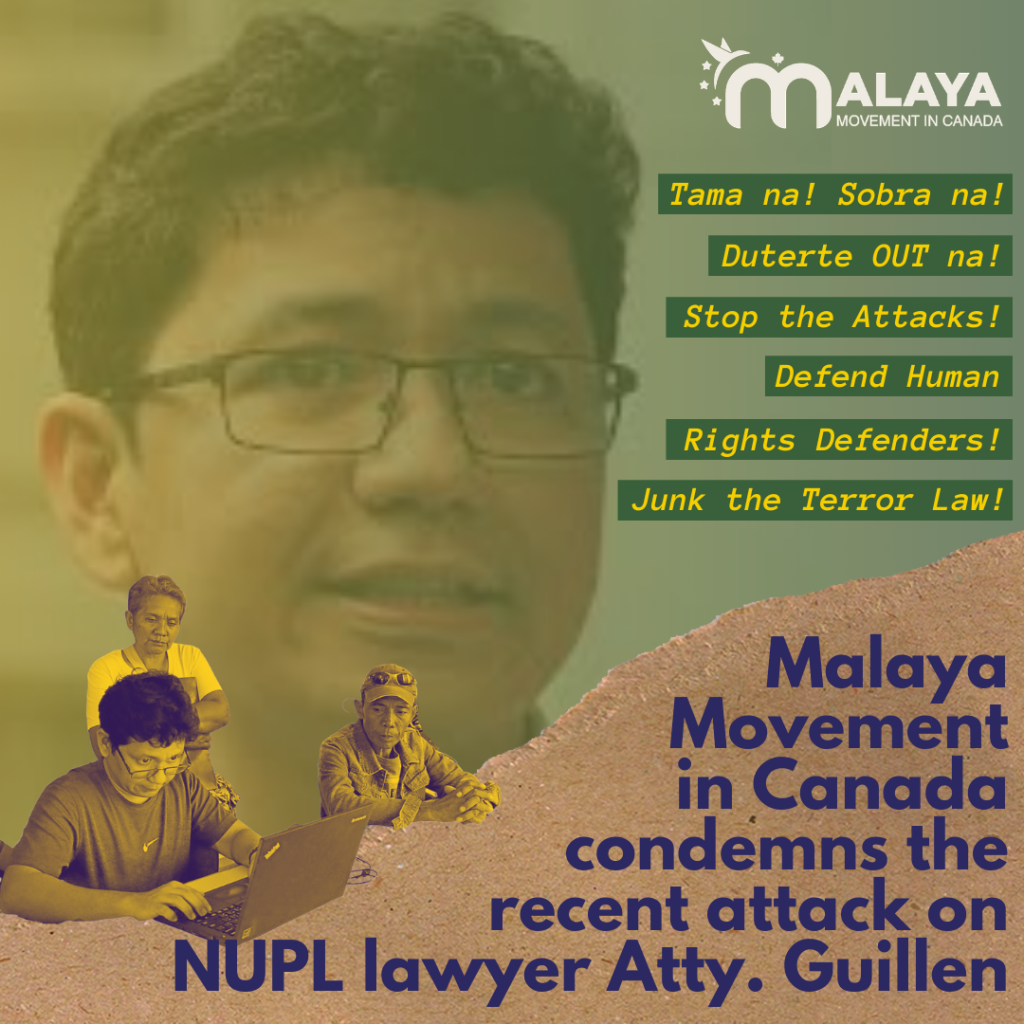 "Image of Atty. Guillen with title ""Malaya Movement in Canada condemns the recent attack on NUPL lawyer Atty. Guillen"""