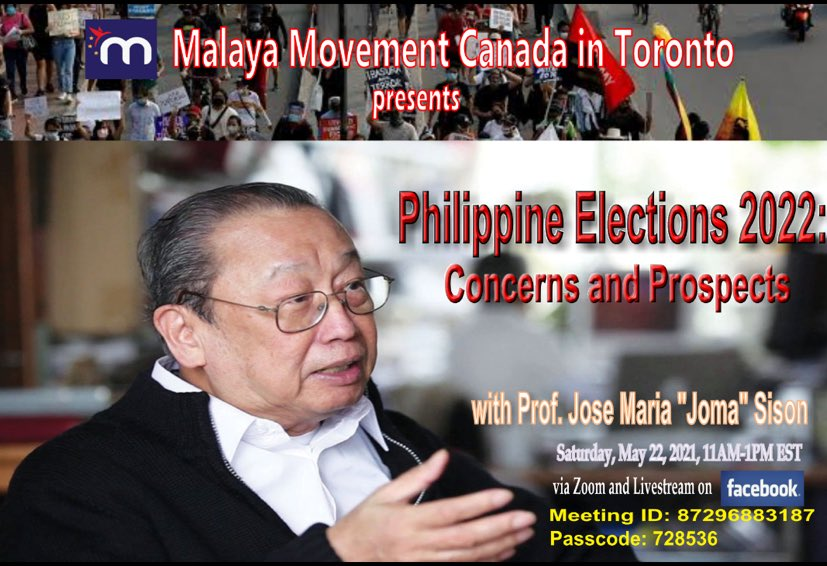 """Malaya Movement Canada in Toronto with title """"Philippine Elections 2022: Concerns and Prospects with image of Prof. Jose Maria Sison"""